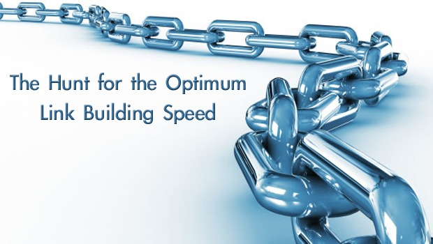 The Hunt for the Optimum Link Building Speed