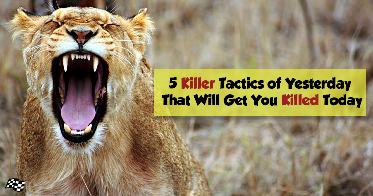 5 Killer SEO Tactics of Yesterday That Will Get You Killed Today