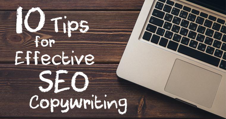 10 Tips for Effective #SEO Copywriting