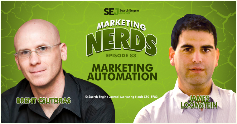 Marketing Automation with James Loomstein on #MarketingNerds
