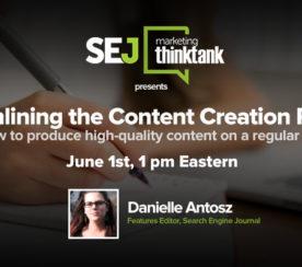 #SEJThinkTank Recap: How to Streamline the Content Creation Process