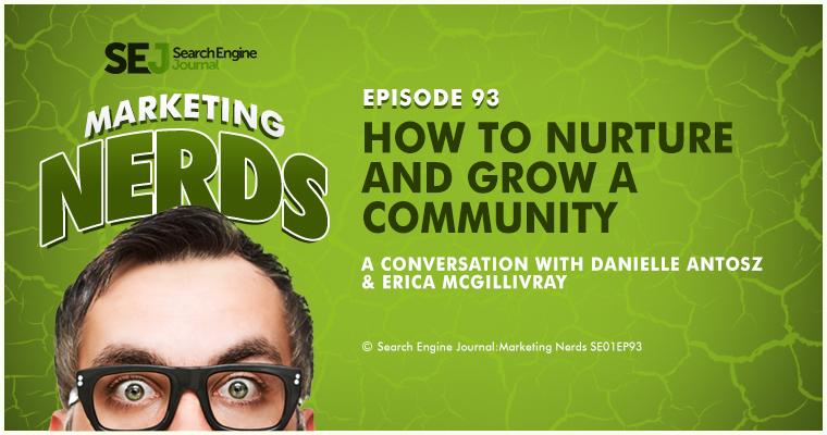 Erica McGillivray on Nurturing and Growing a Community #MarketingNerds
