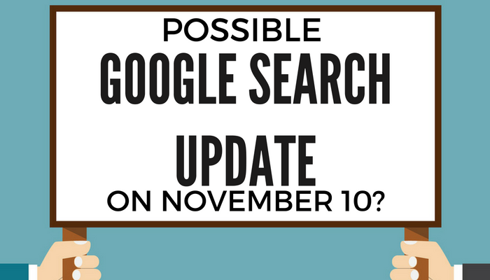 A Google Search Update Appears to Have Occurred on November 10th [DATA]