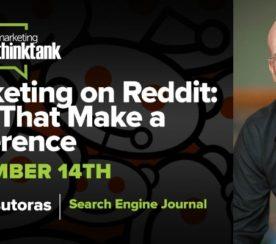 How to Successfully Market on Reddit [Webinar Recap]
