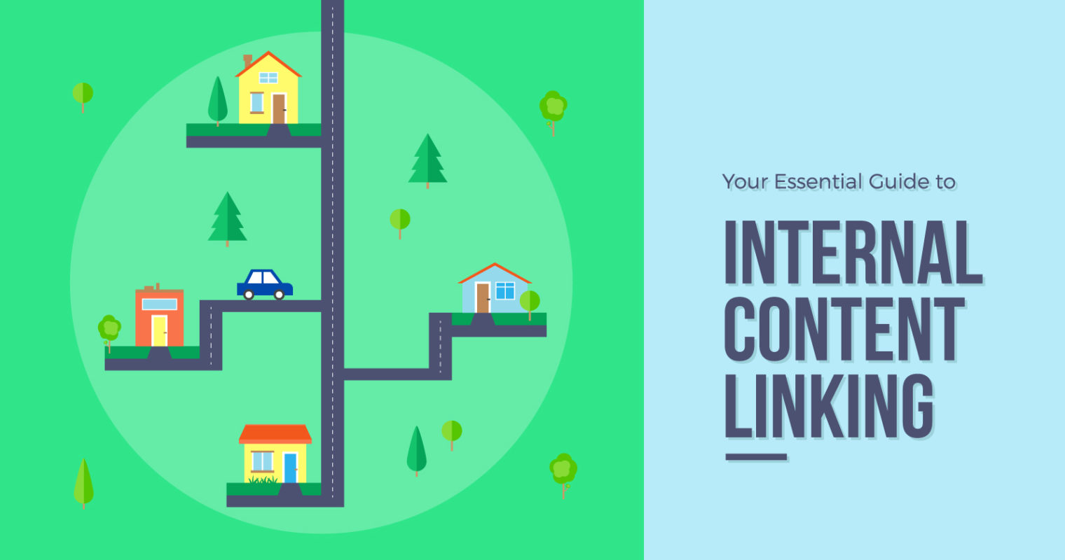 Your Essential Guide to Internal Content Linking