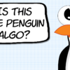 What is Google's Penguin Algorithm, Really? [RESEARCH]