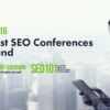 The Best SEO Conferences to Attend in 2019
