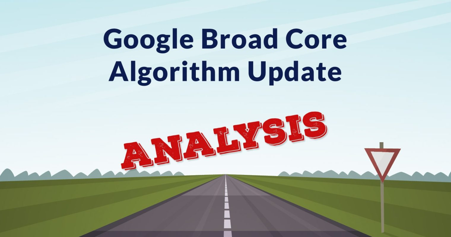 What is a Google Core Algorithm Update?