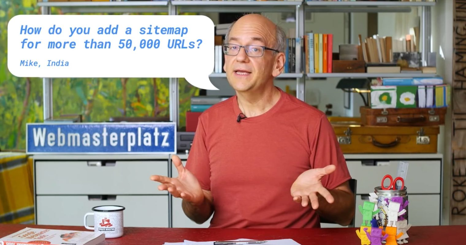 Google's John Mueller Answers: How to Add Sitemaps for More Than 50,000 URLs