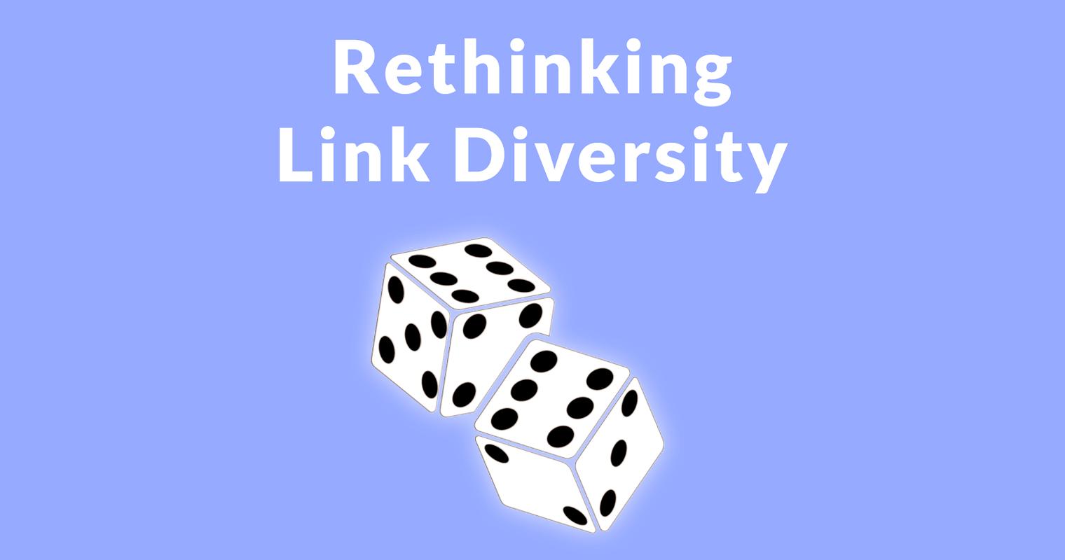 Link Diversity – Still Relevant to SEO?