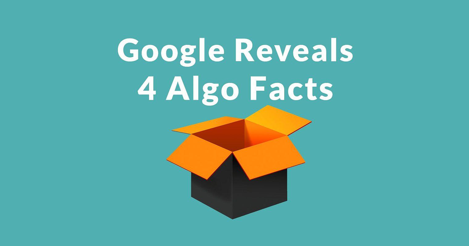 4 New Insights Into Google's Algorithm