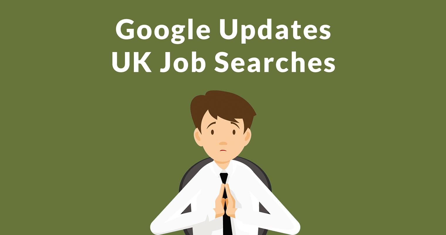Google Updates UK Job Search Results