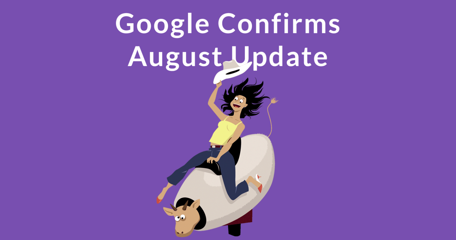 Google Confirms Broad Core Algorithm Update: The Facts & Advice
