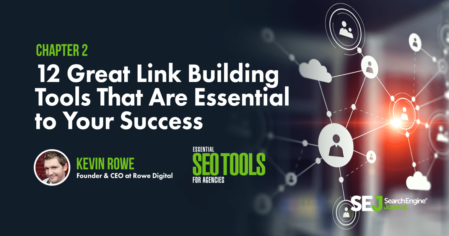 12 Great Link Building Tools That Are Essential to Your Success
