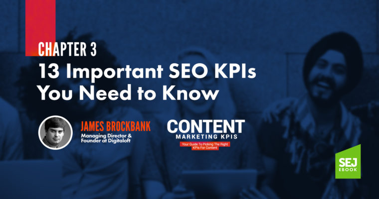 13 Important SEO KPIs You Need to Know