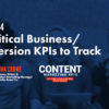 15 Important Conversion Metrics & Business KPIs You Should Track