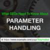 An SEO Guide to URL Parameter Handling