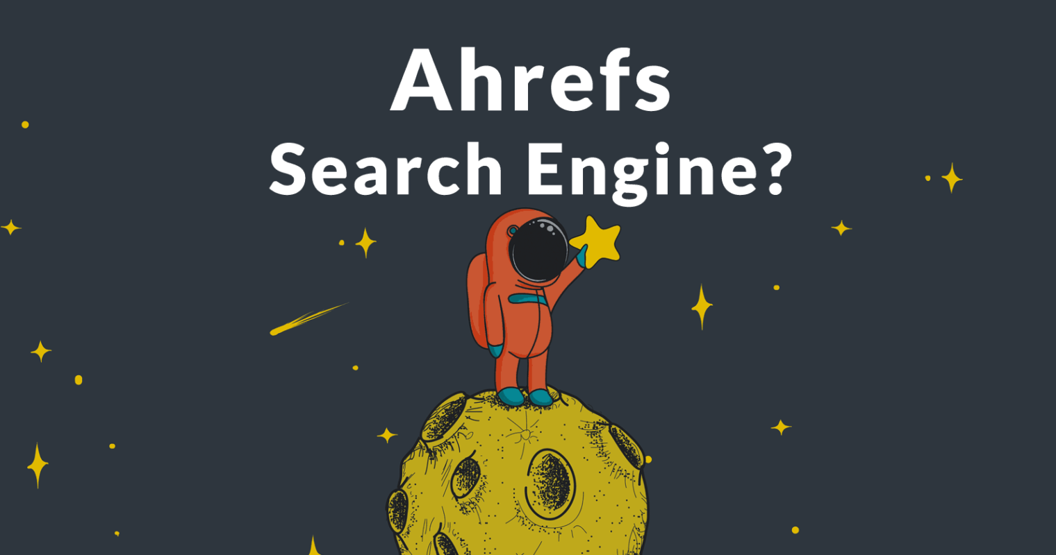 Ahrefs Announces Plan for New Search Engine