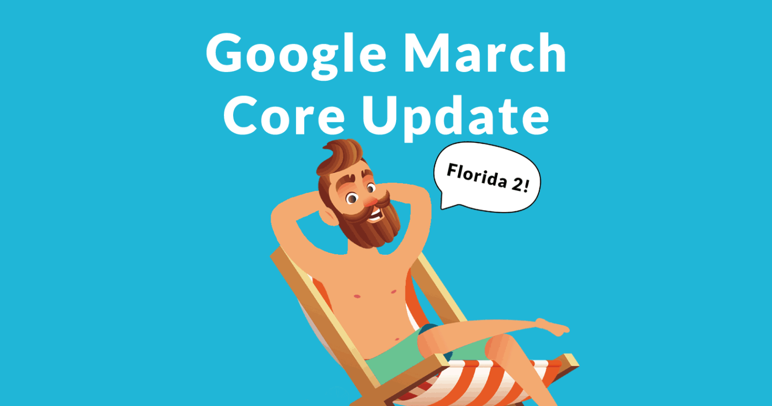 Google Update Florida 2: March 2019 Core Update Is a Big One