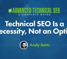 Technical SEO Is a Necessity, Not an Option