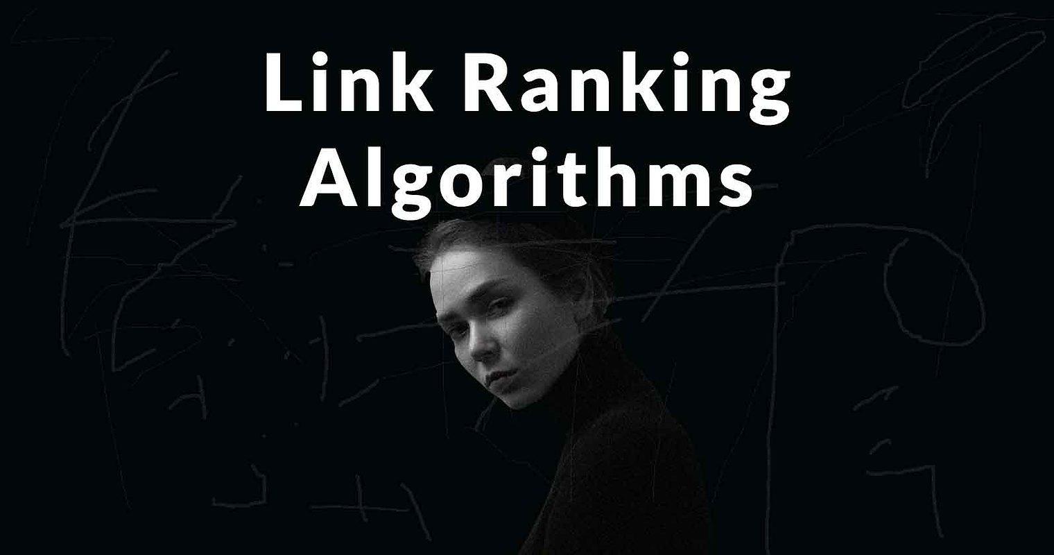 The Forgotten History of Link Ranking Algorithms