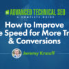 How to Improve Page Speed for More Traffic & Conversions
