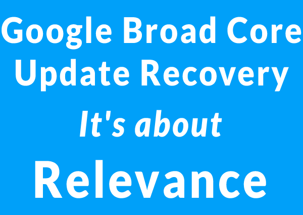 How to recover from Google broad core algorithm update