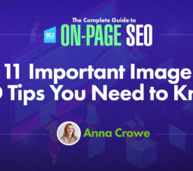 11 Important Image SEO Tips You Need to Know