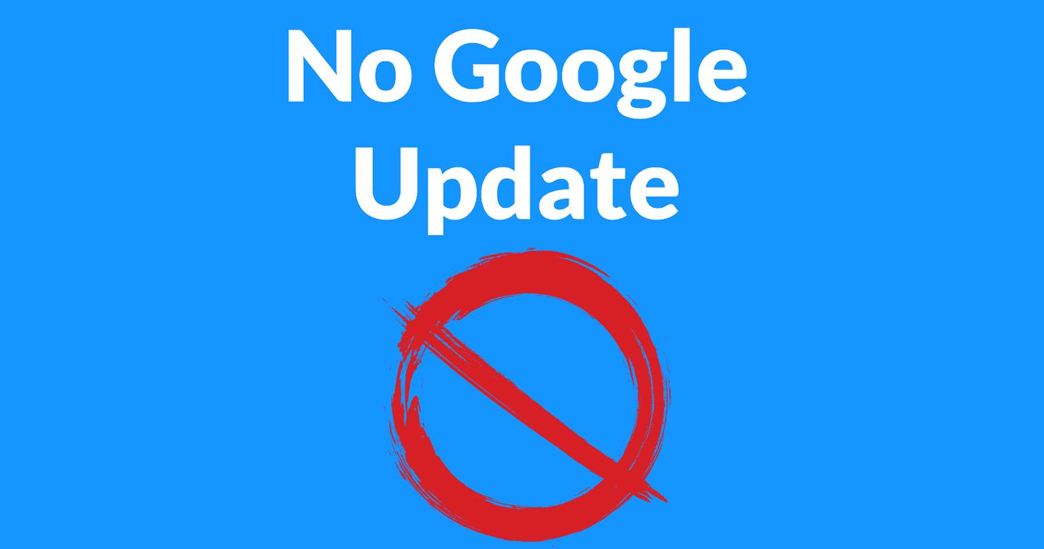 Google Confirms: No Core Update