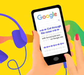 How to Use Forced Bold Text in Google Search Ads