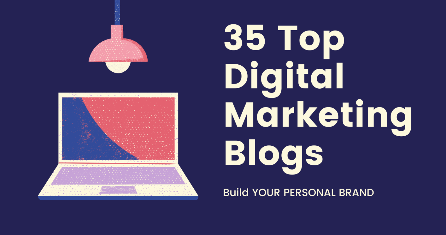 35 Top Digital Marketing Blogs That Accept Guest Posts