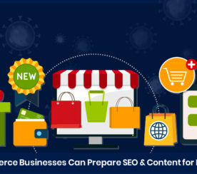 How Ecommerce Businesses Can Prepare SEO & Content for Post-COVID-19
