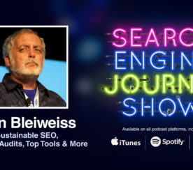Sustainable SEO, Forensic Audits, Top Tools & More with Alan Bleiweiss [PODCAST]