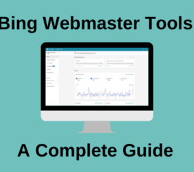 A Complete Guide to Bing Webmaster Tools