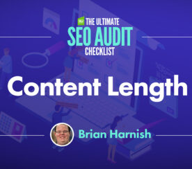 How to Evaluate Content Length in an SEO Audit