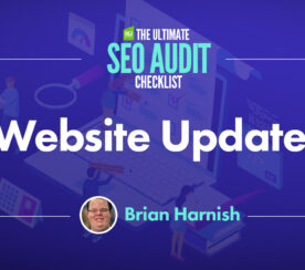 Ongoing Website Updates: 9 Major Issues to Monitor in an SEO Audit