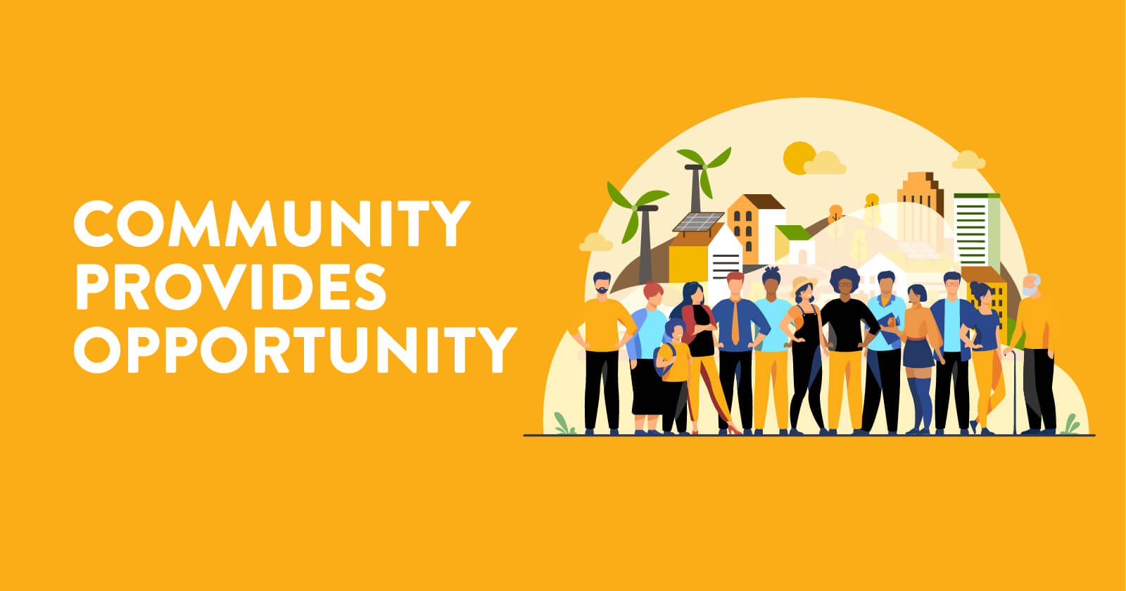 Community provides opportunity