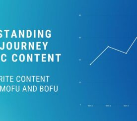 Buyer-Centric Content: How to Write Content for TOFU, MOFU & BOFU