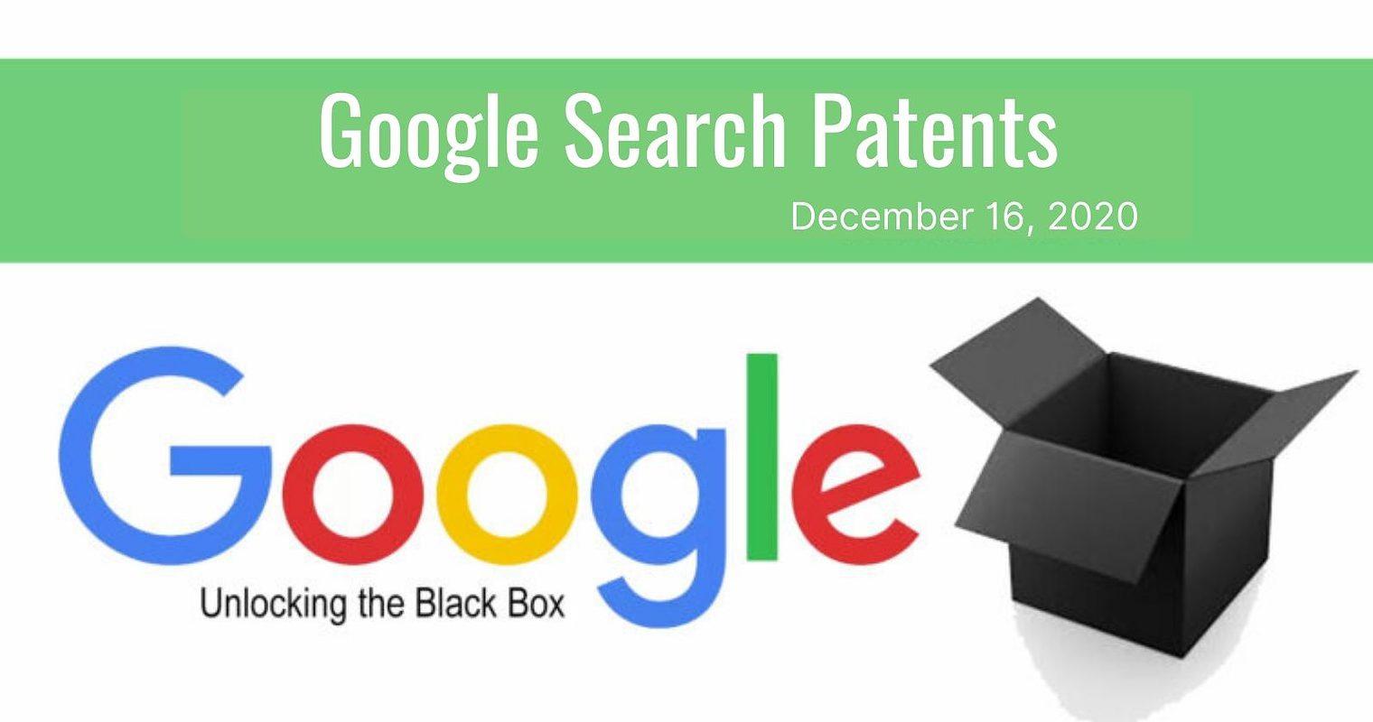 Google Search Patent Update – December 18, 2020