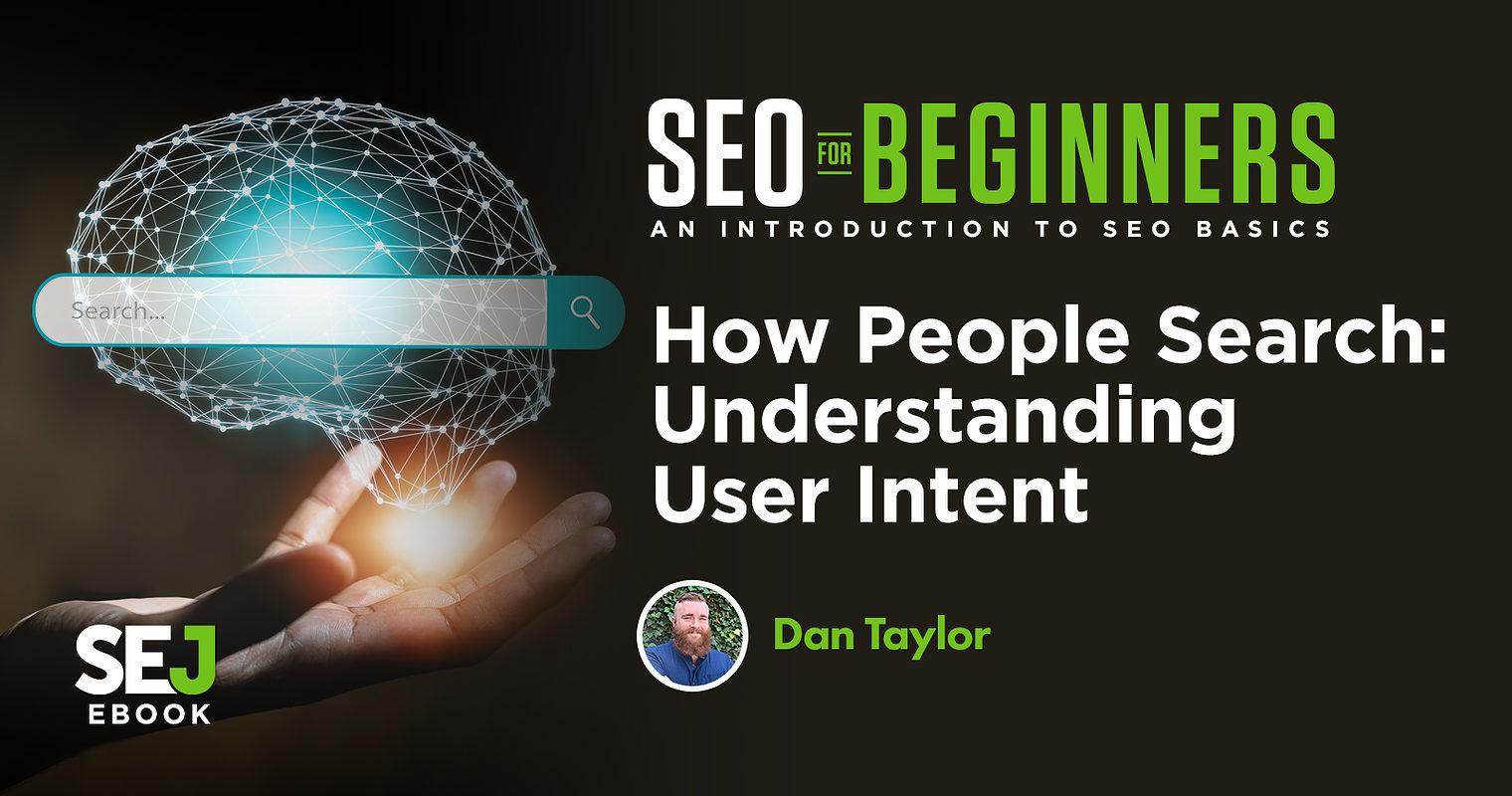 How People Search: Understanding User Intent