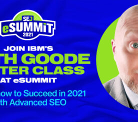 Join IBM's Keith Goode Master Class on Advanced SEO at eSummit