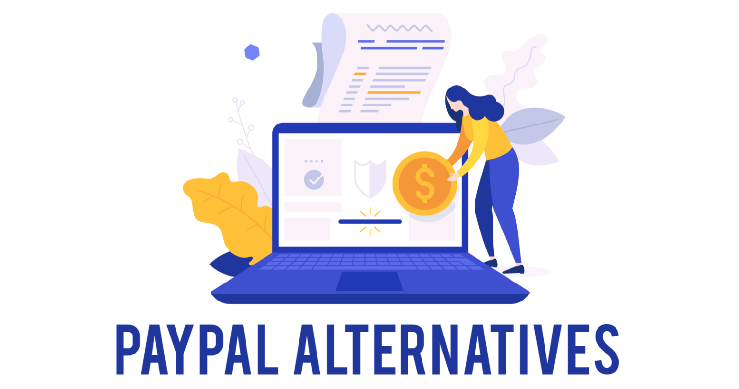 Top 13 PayPal Alternatives for Your Business