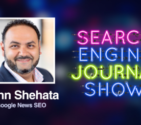 Google News SEO & Google Discover with Conde Nast's John Shehata [Podcast]