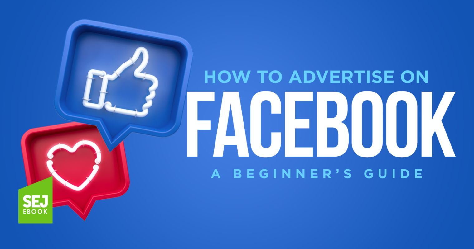 How to Advertise on Facebook: A Beginner's Guide [Ebook]