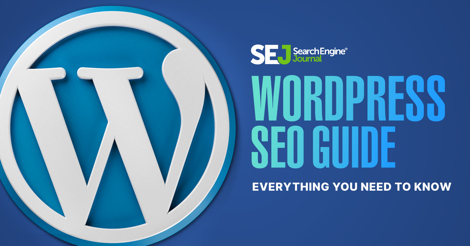 WordPress SEO Guide: Everything You Need to Know [Ebook] via @sejournal, @MrDannyGoodwin